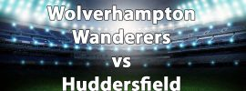 Bookmakers Predictions for Wolverhampton Wanderers vs Huddersfield Town – Odds & Quotes by Bet365
